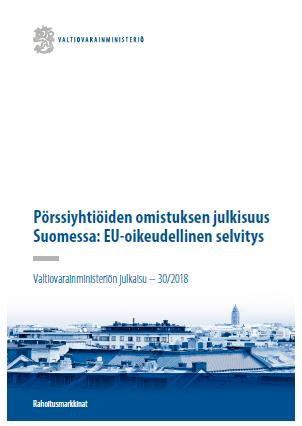 Pörssiyhtiöiden omistuksen julkisuus Suomessa: EU-oikeudellinen selvitys