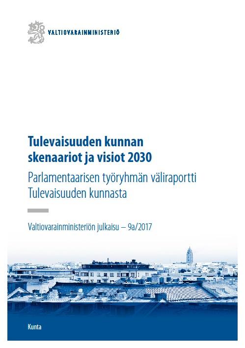 Tulevaisuuden kunnan skenaariot ja visiot 2030